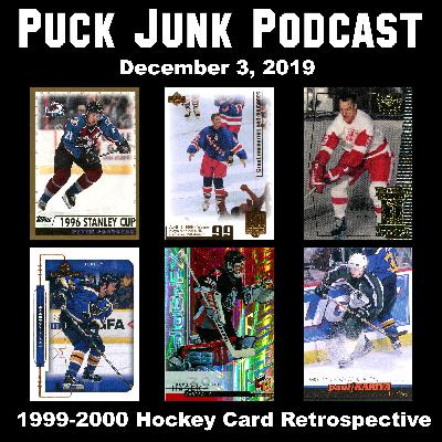1999-2000 Hockey Card Retrospective | #35 | 12/3/2019