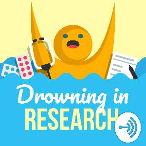 Drowning in Research with Steven Grantham