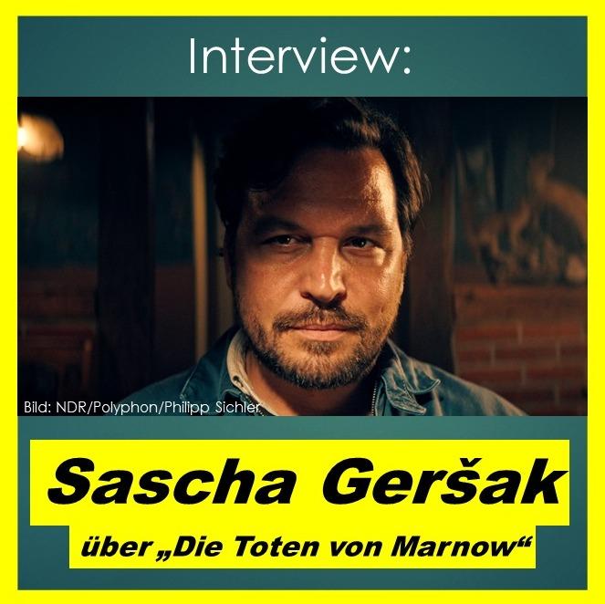 """Sascha Geršak über """"Die Toten von Marnow"""" - Interview"""