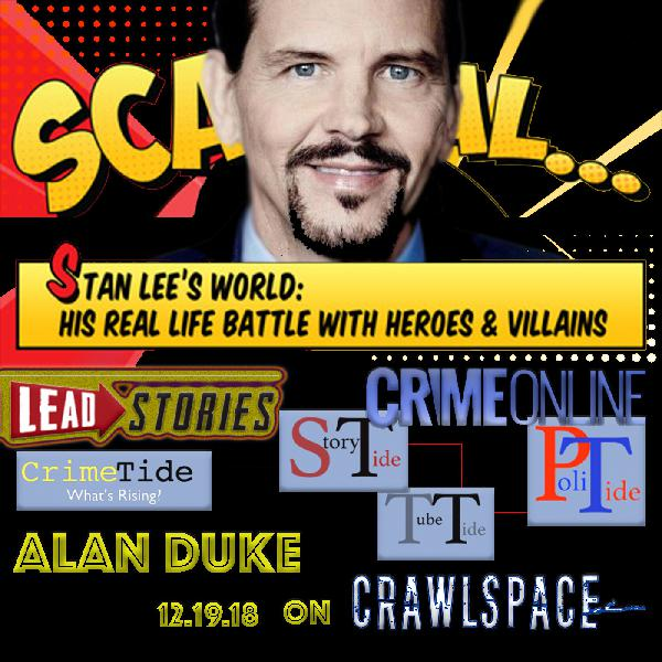 Stan Lee & Fake News w/ Alan Duke