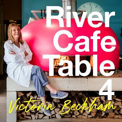 River Cafe Table 4: Victoria Beckham
