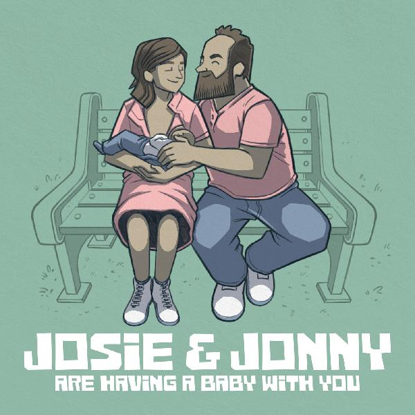 Josie & Jonny are Having a Baby   With You!