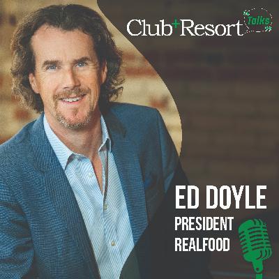 Ed Doyle, President, RealFood