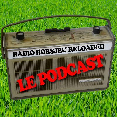 Radio Horsjeu #07 (feat Raphaël Brosse / Footballski.fr)