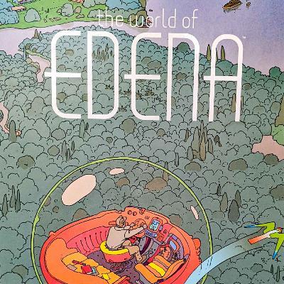 #163 - The World of Edena