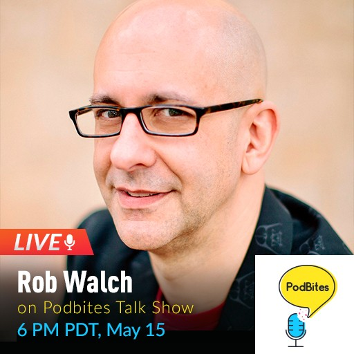 #live Podbites interview with Rob Walch