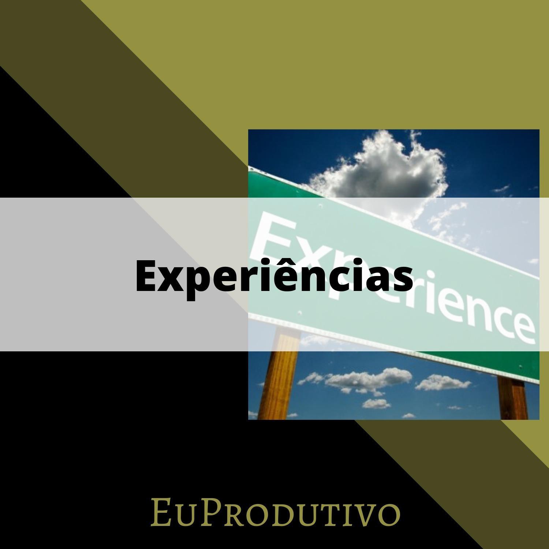 #5 - Experiências
