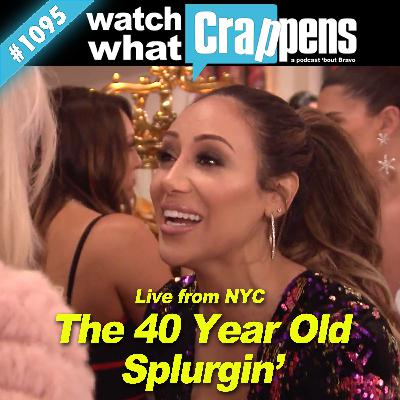 RHONJ: The 40 Year Old Splurgin' - Live from NYC