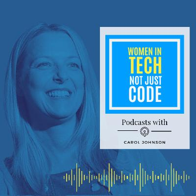 Trailer : Women In Tech Not Just Code with Carol Johnson