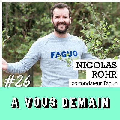 #26 l Nicolas Rohr : Faguo, première « entreprise à mission » de la mode