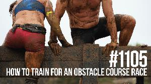 1105: How to Train for an Obstacle Course Race