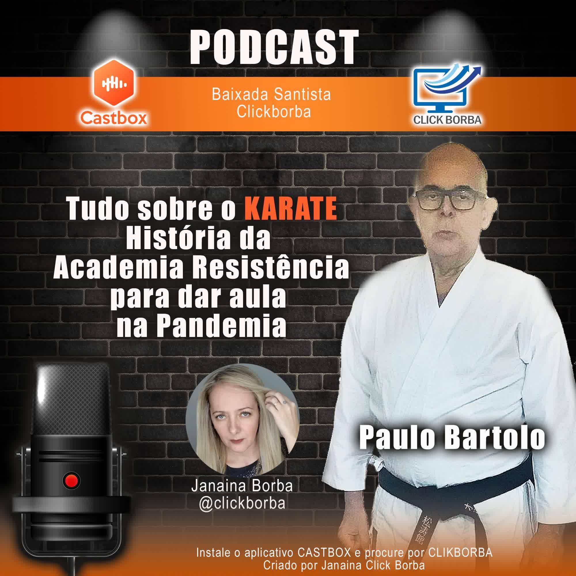 Tudo sobre karate - História da Academia Resistência para dar aula na Pandemia - Paulo Bartolo
