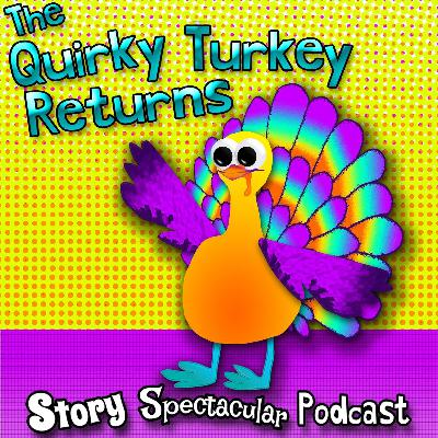 The Quirky Turkey Returns