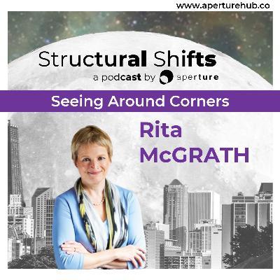 Seeing Around Corners, w/ Rita Gunther McGRATH