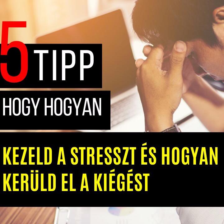 Öt tipp arra, hogyan kezeld a stresszt és hogyan kerüld el a kiégést | C.S. Lazzar Podcast