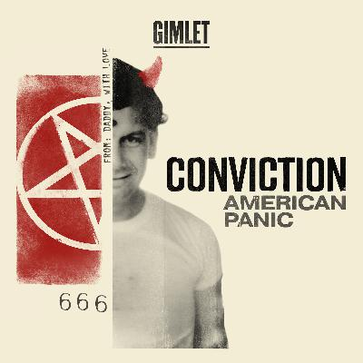Introducing Conviction: American Panic