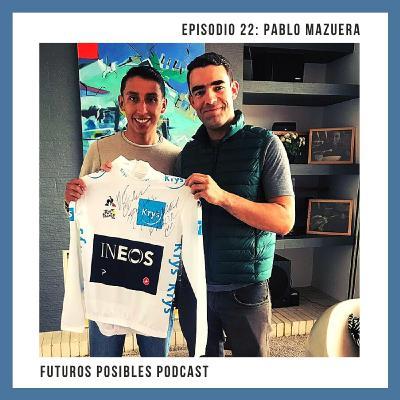 Ep. 22: Educación a través del deporte, con Pablo Mazuera