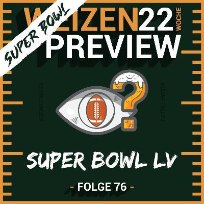 Super Bowl LV   Weizenpreview Super Bowl   S2 E76   NFL Football