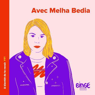 #41 - Melha Bedia
