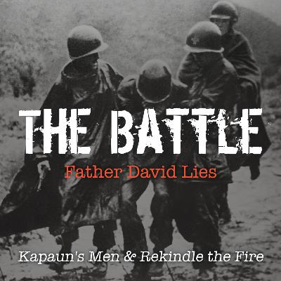 The Battle: Lent in The Foxhole