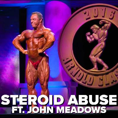 Anabolic Steroid Abuse ft. John Meadows | Power Bite