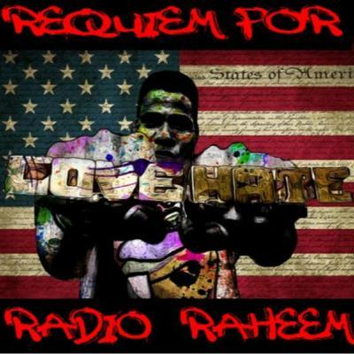6/2/20: REQUIEM FOR RADIO RAHEEM W/ ELIJAH SCHAFFER