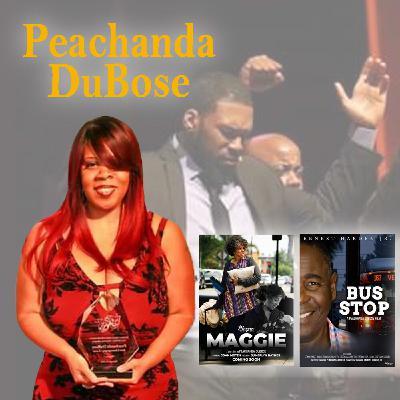 Harvey Brownstone Interviews Playwright and Filmmaker Peachanda DuBose