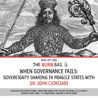 When Governance Fails: Sovereignty Sharing in Fragile States with Professor John Ciorciari