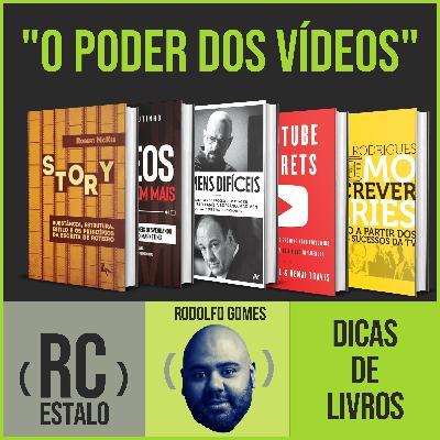 ESTALO | O poder dos vídeo, dicas de livros