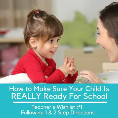 How To Make Sure Your Child Is REALLY Ready For School - Teacher's Wishlist #1: Follow 1 & 2 Steps