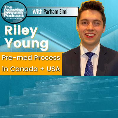 The Pre-med Process In Canada and Beyond. Riley Young Shares His Journey Thus Far In His Mission To Become A Physician.