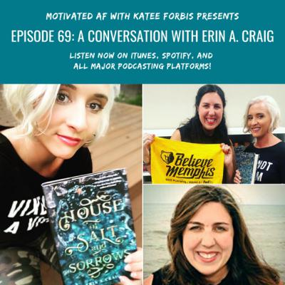 Ep. 69 - A Conversation With New York Times Best Selling Author, Erin A. Craig