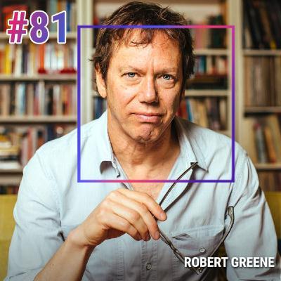 #81 ROBERT GREENE: MODÈLES MENTAUX DES PERSONNES INFLUENTES