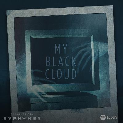 037 My Black Cloud