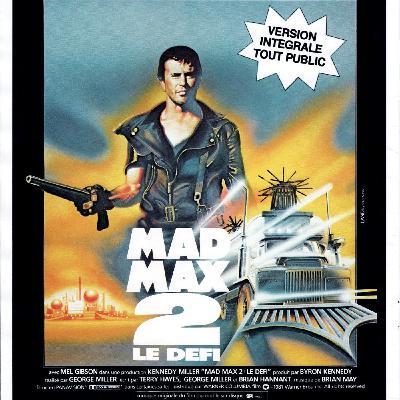 #33 Mad Max 2 : Le Défi - Alexandre Mathis