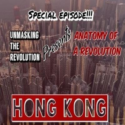Special: Hong Kong - Anatomy of a Revolution