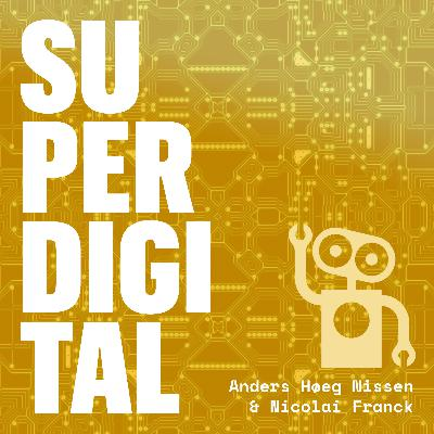 Episode 37: Farvel til SuperDigital