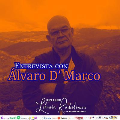 #226: Entrevista con Álvaro D'Marco.