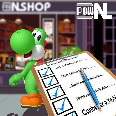 Nintendo POWdcast #105 – Quer Fazer Uma Lista? Pergunte-me como!