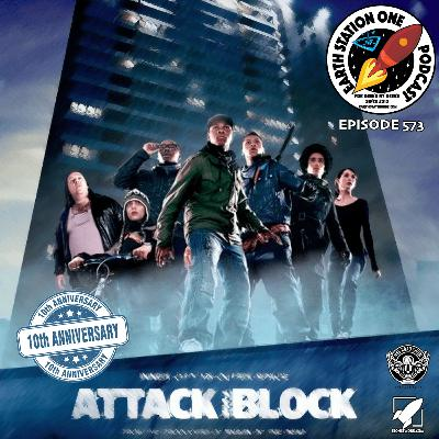 The Earth Station One Podcast - 10th Anniversary of Attack the Block