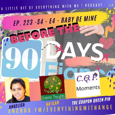 90 Day Fiance - Before the 90 days - S4 - EP4 - Baby Be Mine Recap