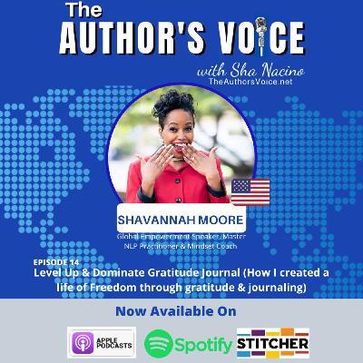 TAV 014 : Level Up & Dominate Gratitude Journal with Shavannah Moore