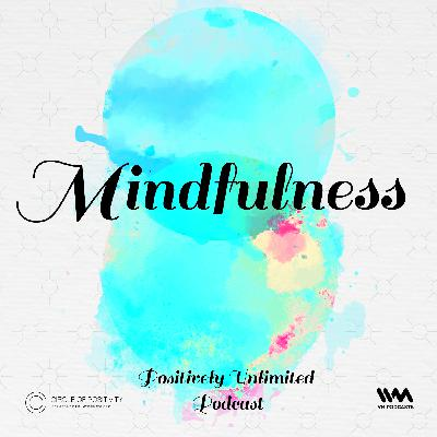 Ep. 111: Mindfulness
