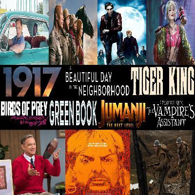 Week 157: (Tiger King (2020), Birds of Prey (2020), 1917 (2019), Jumanji: The Next Level (2019), A Beautiful Day in the Neighborhood (2019), Green Book (2018), Cirque du Freak: The Vampire's Assistant (2009))