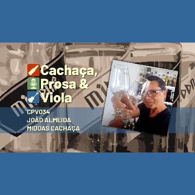CPV034 - João Almeida - Middas Cachaça