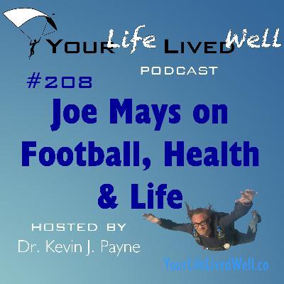 Joe Mays on Football, Health & Life