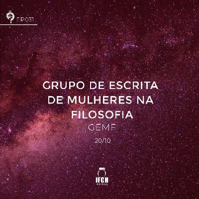 Ep. 031: Grupo de Escrita de Mulheres na Filosofia (GEMF)
