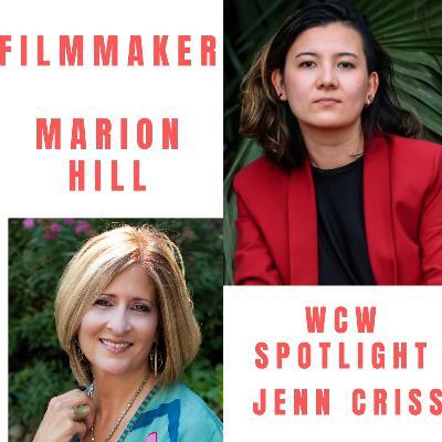 Filmmaker Marion Hill Talks Sundance, Key Learnings from 1st Virtual Muse Awards & WCW Spotlight Jean Criss