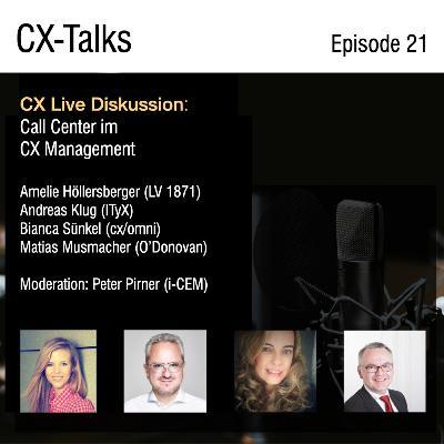 #21 Die Transformation des Call Centers für ein erfolgreiches CX Management - CX-Talks Live Diskussion mit Peter Pirner (i-CEM)