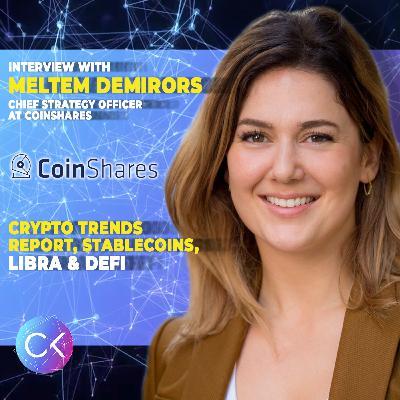 ⭐️ Crypto Trends Report, Stablecoins, Libra, DeFi (w Meltem Demirors & Constantin Kogan)
